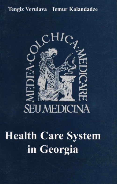 Tengiz Verulava, Health Care System in Georgia, 2001